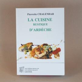 La cuisine rustique d'Ardèche