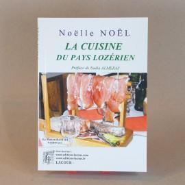la cuisine du pays lozérien - Noëlle NOEL