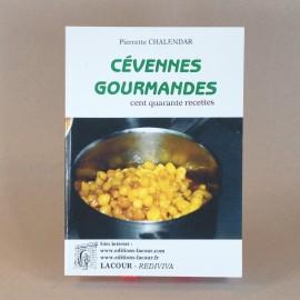 Cévennes gourmandes - Pierrette CHALANDARD
