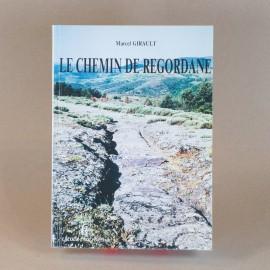 Le chemin de Régordane - Marcel GIRAULT